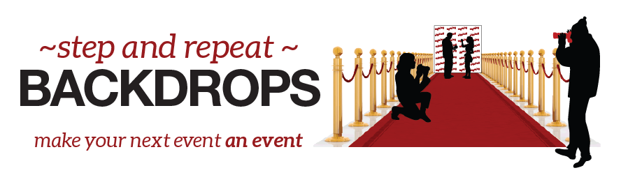 Step And Repeat Banner Red Carpet Backdrop Step And
